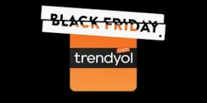 Trendyol BLACK FRİDAY İndirimi
