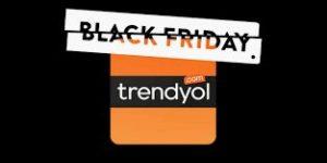 Trendyol BLACK FRİDAY İndirimi